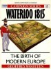 Waterloo 1815: The Birth of Modern Europe (Campaign 15)
